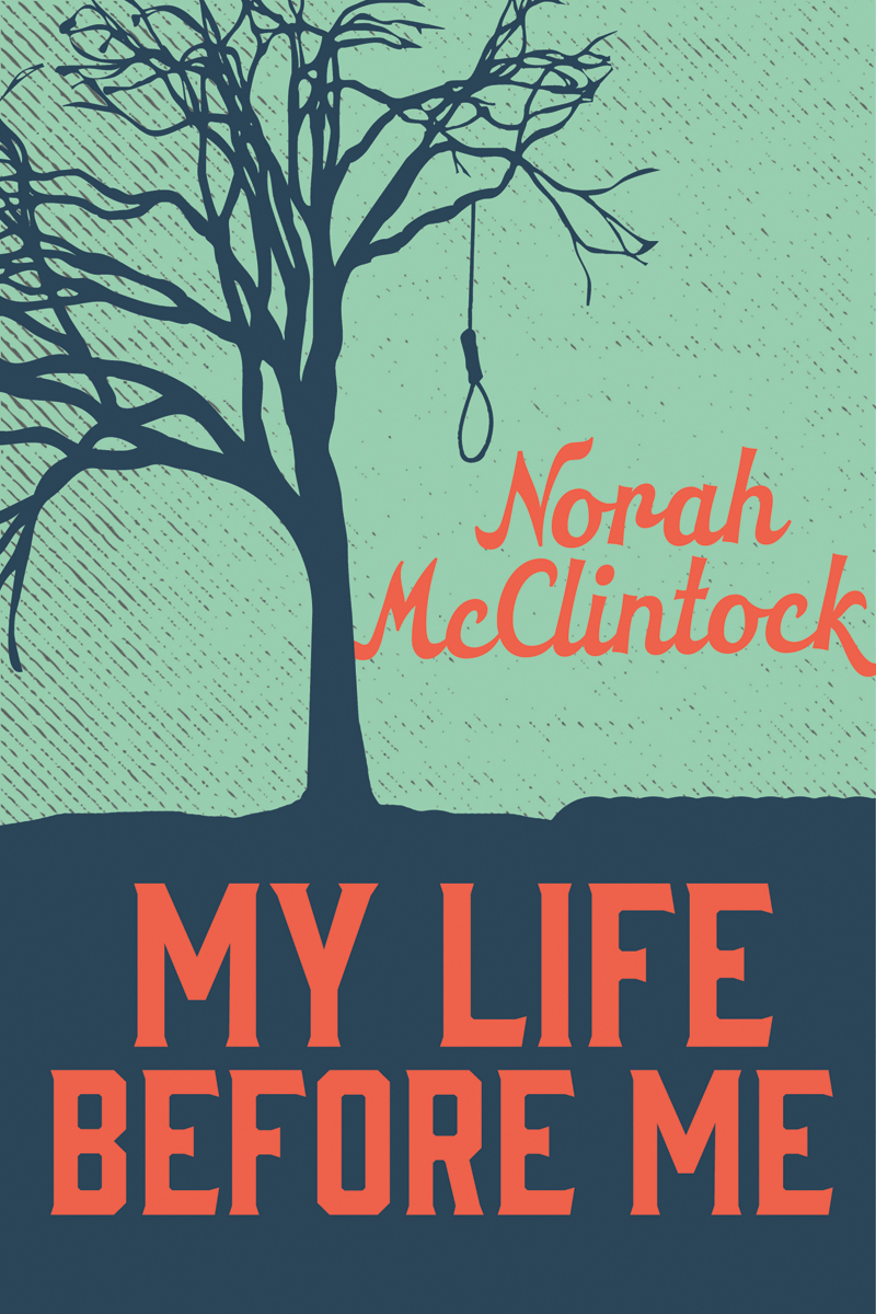Secrets Revealed: Norah McClintock