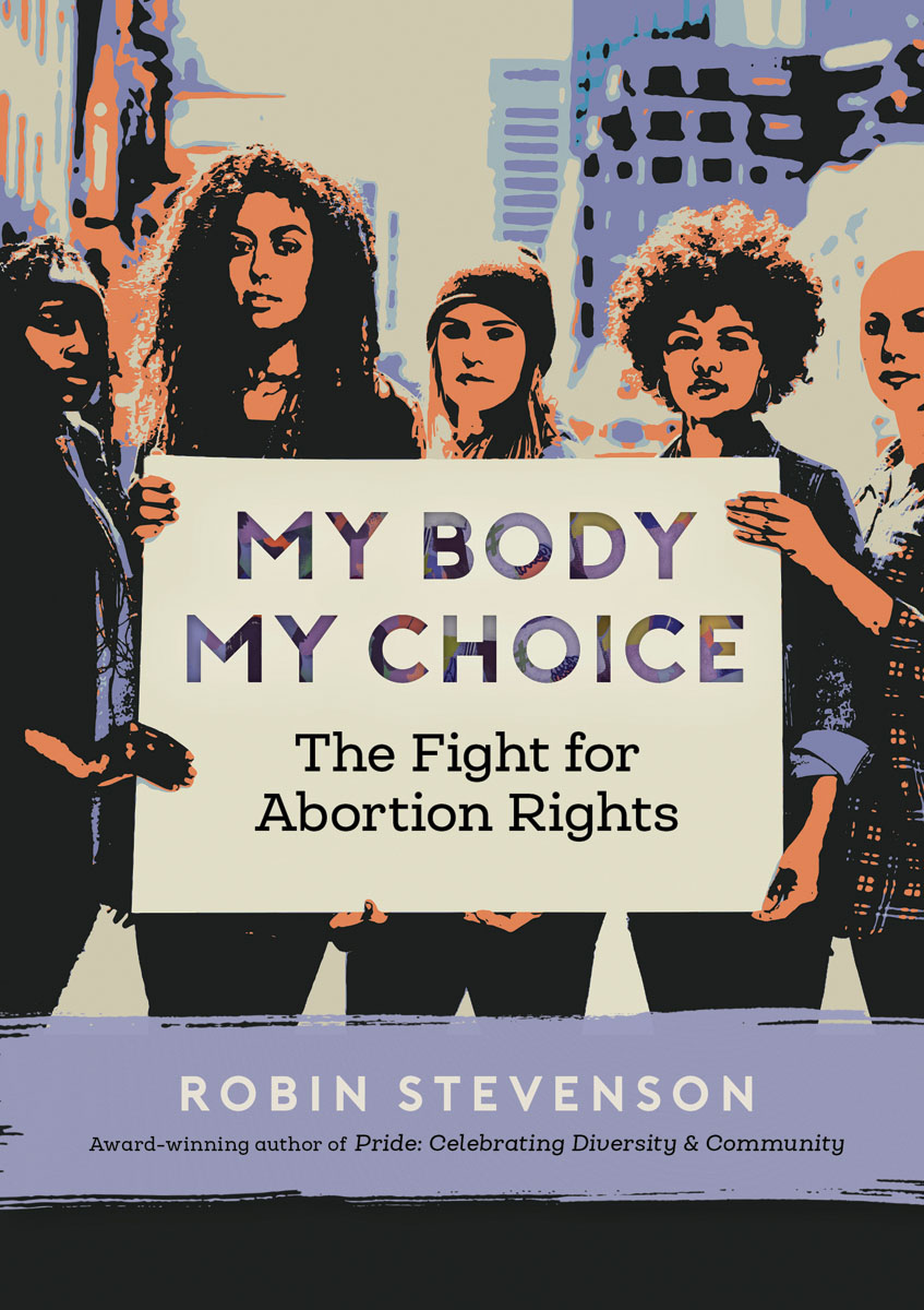 Robin Stevenson on the Fight for Abortion Rights