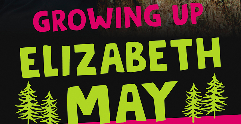 New Elizabeth May biography for young readers explores her early activism roots